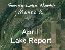 April Lake Report – Spring Lake North